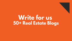 real estate blog write for us